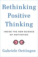 "Compera il Libro ""Rethinking-positive thinking"" Oettingen"